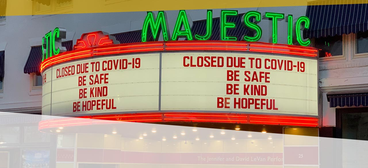 Majestic Closed Until Further Notice