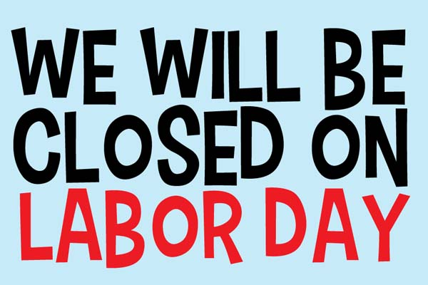 Labor Day - Theater Closed